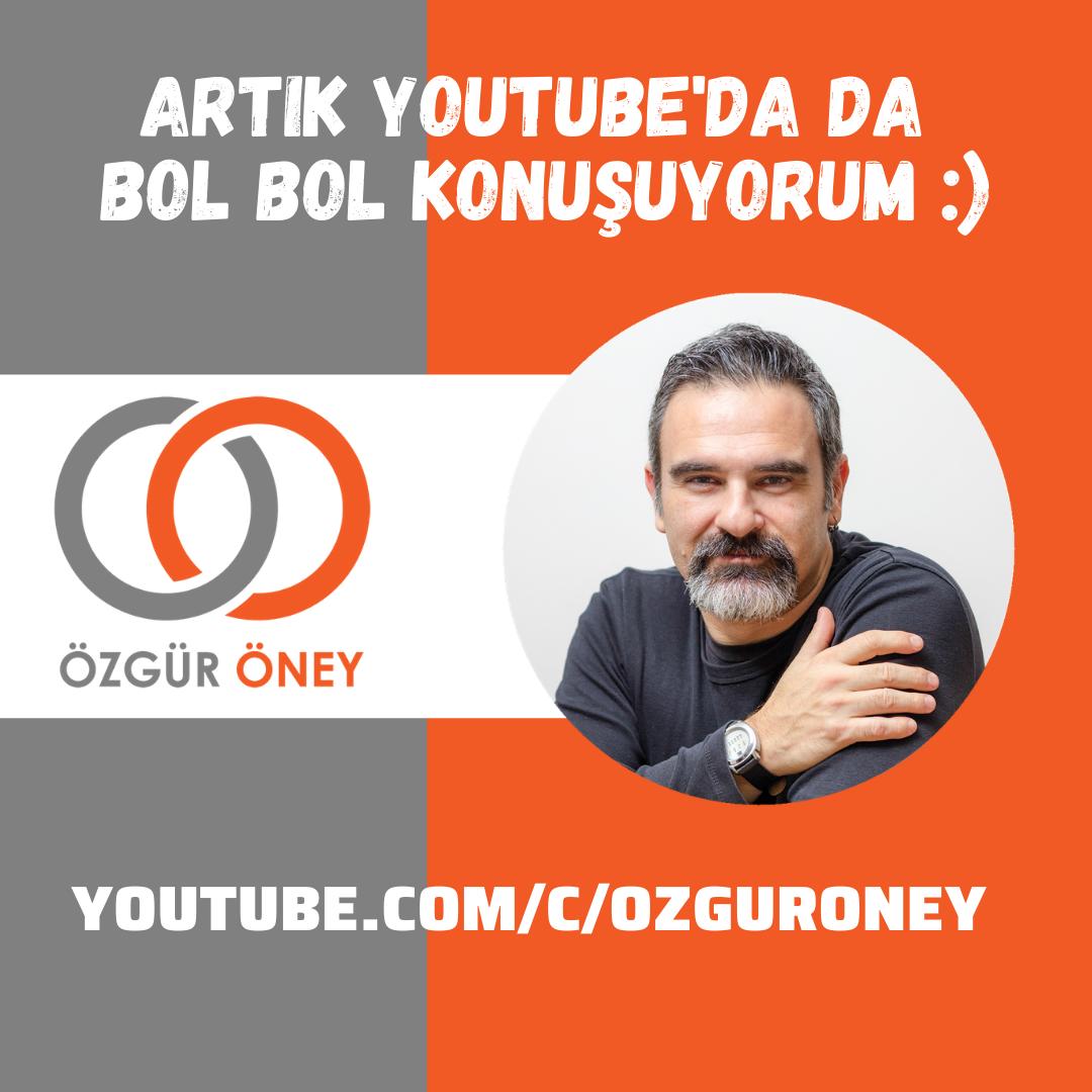 Özgür Öney Youtube kanalı yayında